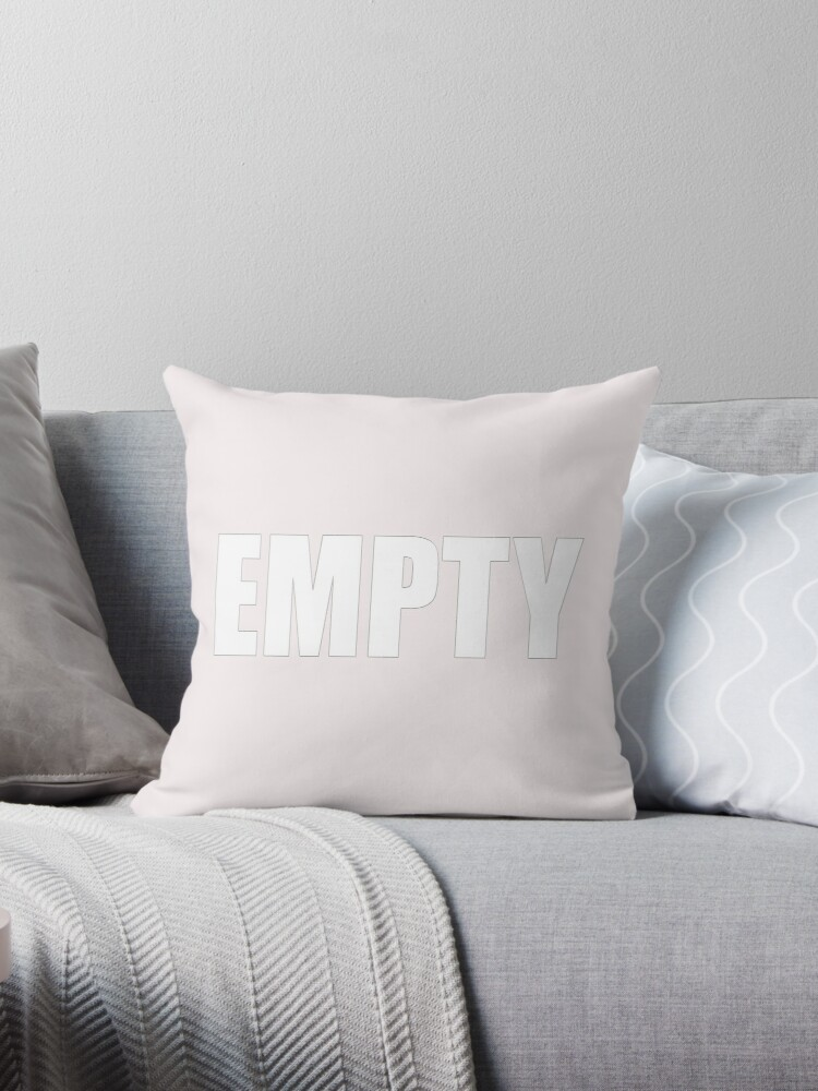4-EMPTY - pillow collection! by TeaseTees