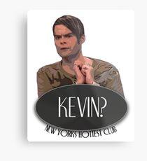 'Kevin?' - Stefon, Saturday Night Live Metal Print
