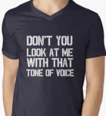 Dont you look at me with that tone of voice - Only fools and horses Mens V-Neck T-Shirt