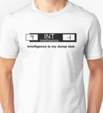 My Dump Stat - Intelligence T-Shirt