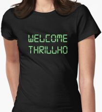Welcome Thrillho Women's Fitted T-Shirt