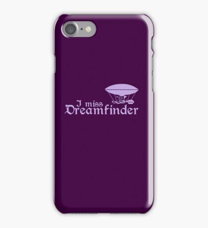 I Miss Dreamfinder iPhone Case/Skin