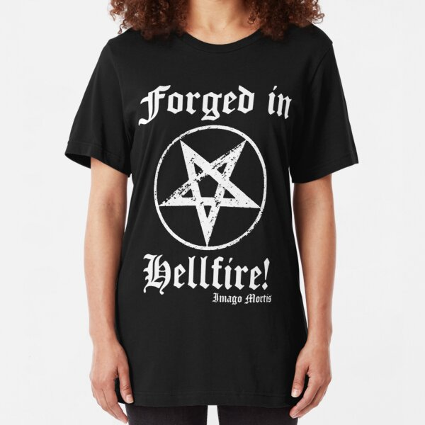Forged in Hellfire! Slim Fit T-Shirt