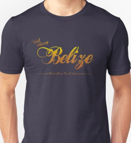 I'll Send You to Belize T-Shirt