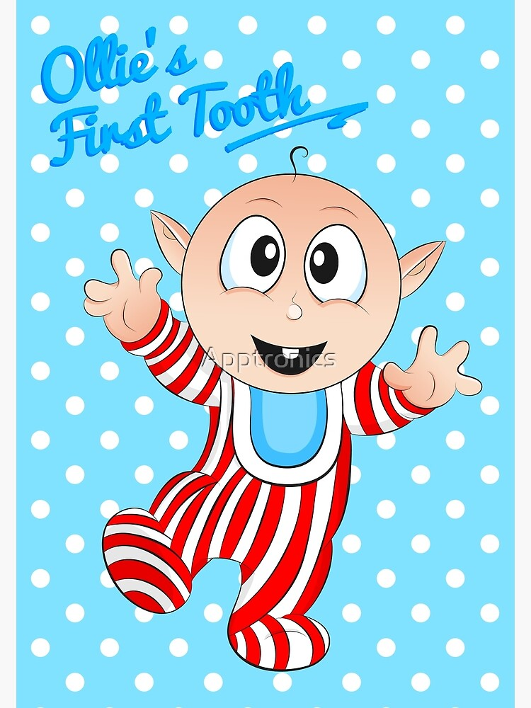 Baby Ollie's First Tooth by Apptronics