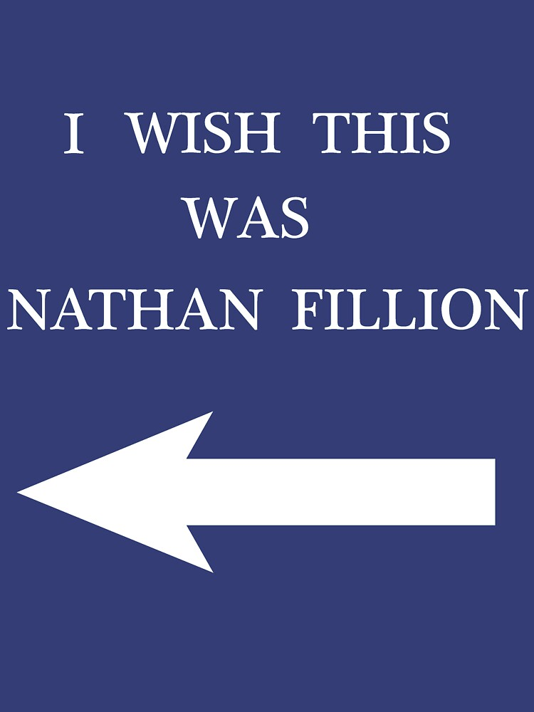 I Wish This Was Nathan Fillion | Unisex T-Shirt