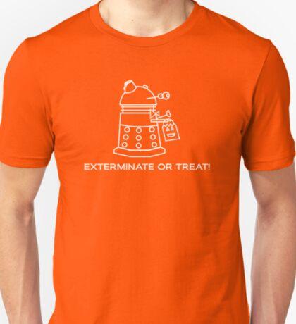 Exterminate or Treat!!! - Dark Shirt T-Shirt