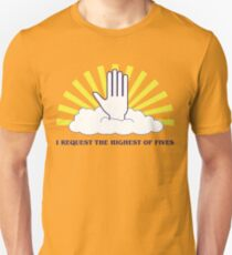 The Highest of Fives Unisex T-Shirt