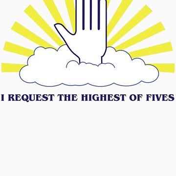 The Highest of Fives by NevermoreShirts