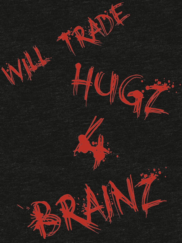 Hugs For Brains by NevermoreShirts