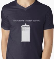 I Believe in the Raggedy Doctor Men's V-Neck T-Shirt
