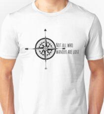 Not all who wander... Unisex T-Shirt