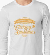 I am a Happy-Go-Lucky Ray of Fucking Sunshine in Maroon and Gold T-Shirt