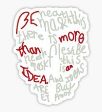 Ideas Are Bulletproof Sticker