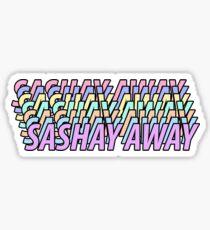 SASHAY AWAY Sticker