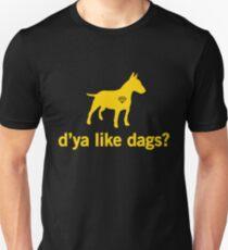 Snatch - D'ya like dags? Unisex T-Shirt