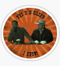 The D is silent! Sticker