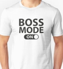 Boss Mode On T-Shirt