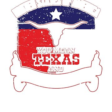 United States of America.  You mean Texas and it's 49 bitches. by minnesotabobs