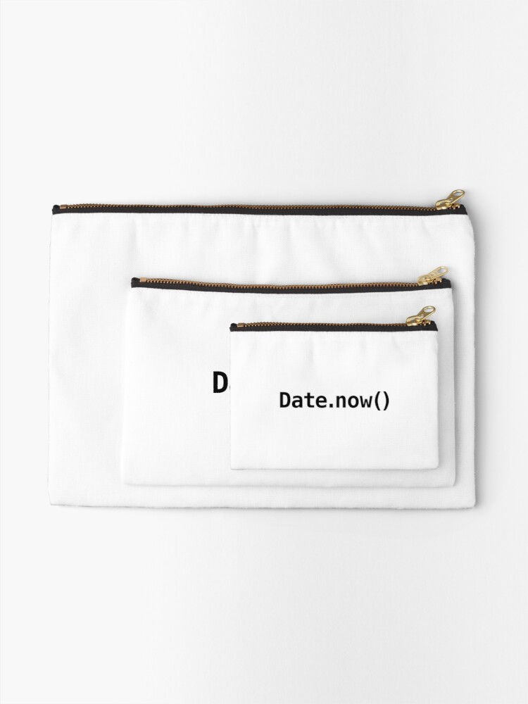 Date now() - Javascript   Zipper Pouch