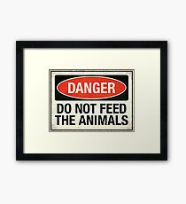 Do not feed the animals Framed Print