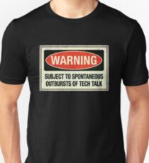 Subject to tech talk T-Shirt