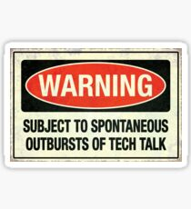 Subject to tech talk Sticker