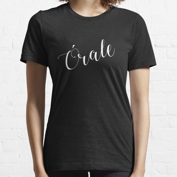 Orale Essential T-Shirt