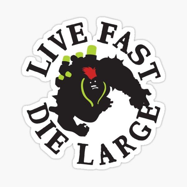 LIVE FAST DIE LARGE Sticker