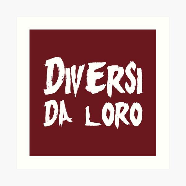 Diversi Da Loro (Dark Red BG) Art Print