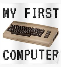 My First Computer - Commodore 64 Poster