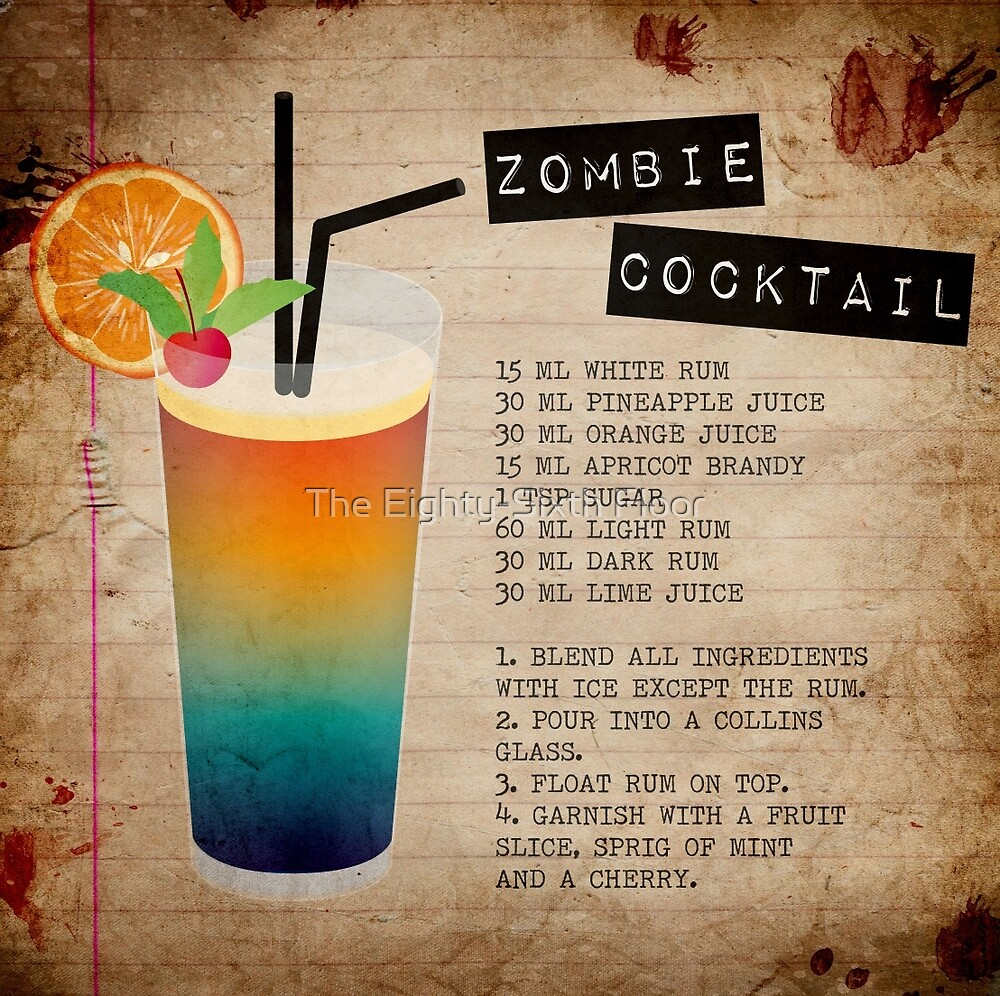 Quot Zombie Cocktail Recipe Quot By The Eighty Sixth Floor Redbubble