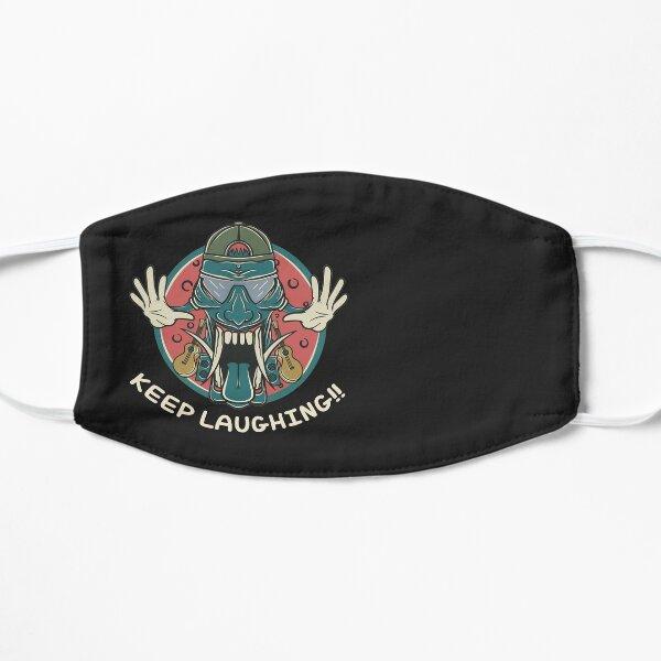 Keep Laughing Flat Mask