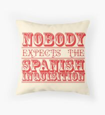 Spanish Inquisition Throw Pillow
