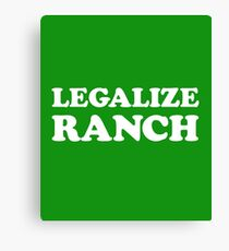 Legalize Ranch Canvas Print