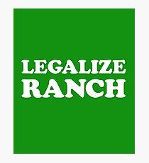 Legalize Ranch Photographic Print