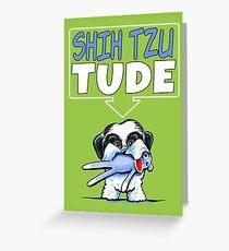 Shih Tzu Tude (Dark) Greeting Card