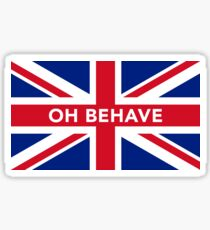 Oh Behave Sticker