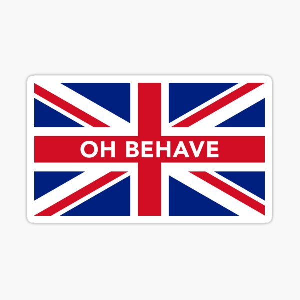 Oh Behave Sticker