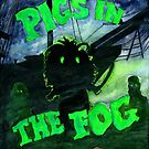 Pigs in the Fog by Rachel Smith