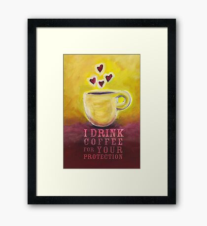 What my Coffee says to me -  June 3, 2012 Framed Print