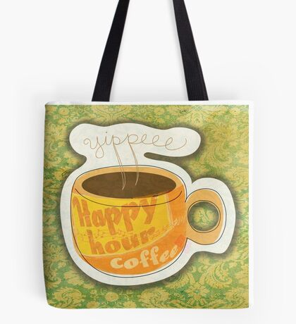 What my Coffee says to me -  January 19, 2012 Tote Bag