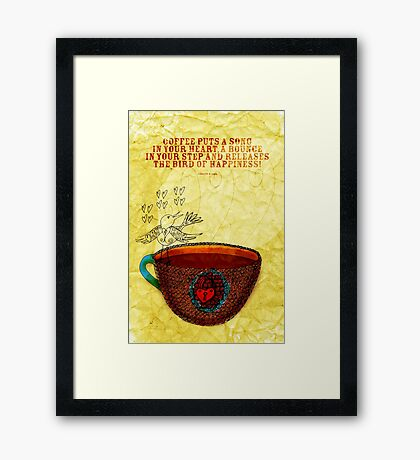 What my Coffee says to me -  October 3, 2012 Framed Print