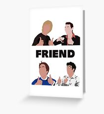 The Inbetweeners - Ooh, Friend Greeting Card
