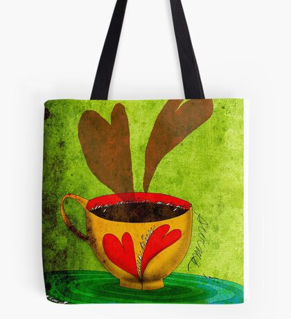 What my Coffee says to me -  September 2, 2012 Tote Bag