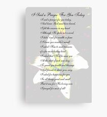 I Said a Prayer For You Today Canvas Print