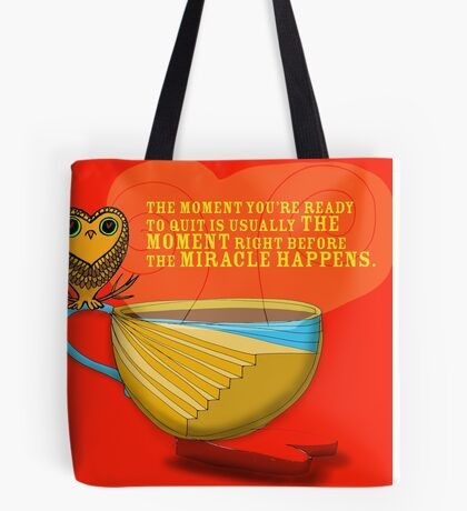 What my Coffee says to me -  September 24,  2012 Tote Bag