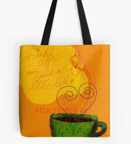 What my Coffee says to me -  October 1, 2012 Tote Bag