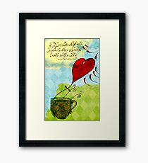 What my #Tea says to me January 18, 2013 Framed Print