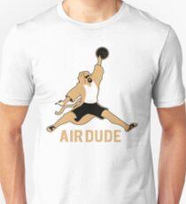 Air Dude Big Lebowski Unisex T-Shirt